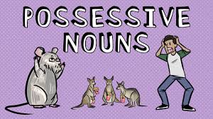 forming possessives of nouns correctly